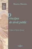 Maurice Hauriou - Principes de droit public.