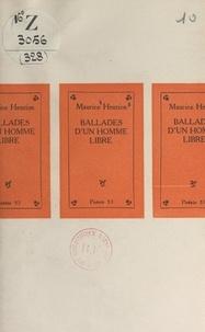 Maurice Henrion - Ballades d'un homme libre.