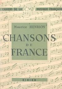 Maurice Henrion et Georges Migot - Chansons de France.