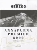 Maurice Herzog - Annapurna, premier 8000.