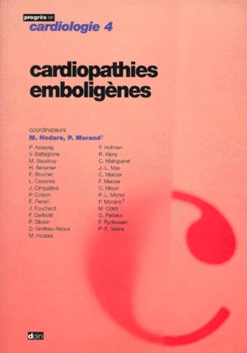 Maurice Hodara et  Collectif - Cardiopathies emboligènes.