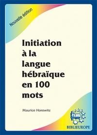 Initiation à la langue hébraïque en 100 mots.pdf