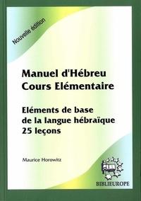 Manuel dHébreu, cours élémentaire - Eléments de base de la langue hébraïque, 25 leçons.pdf
