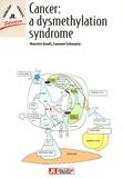 Maurice Israel et Laurent Schwartz - Cancer : a dysmethylation syndrome.