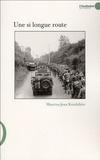 Maurice-Jean Kniebihler - Une si longue route - Carnets de guerre.