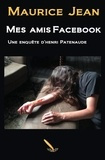 Maurice Jean - Mes amis Facebook.