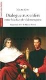 Maurice Joly - Dialogue aux enfers entre Machiavel et Montesquieu.