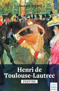 Maurice Joyant - Henri de Toulouse-Lautrec - Peintre.