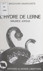 Maurice Joyeux et  Fédération anarchiste - L'hydre de Lerne.