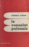 Maurice Joyeux - Le consulat polonais.