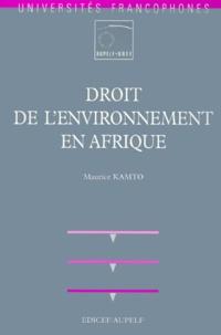 Maurice Kamto - Droit de l'environnement en Afrique.