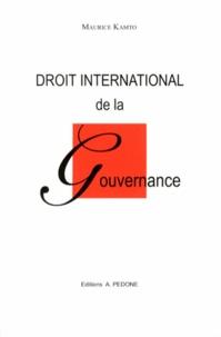 Maurice Kamto - Droit international de la gouvernance.
