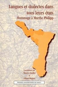Maurice Kauffer et Gilbert Magnus - Langues et dialectes dans tous leurs états - Hommage à Marthe Philipp.
