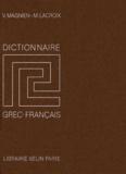 Maurice Lacroix et Victor Magnien - Dictionnaire grec-français.