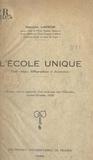 Maurice Lacroix - L'école unique - Étude critique, bibliographique et documentaire.