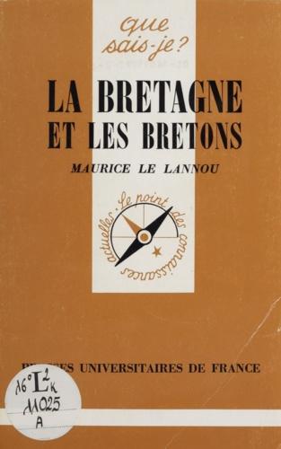 La Bretagne et les bretons 3e édition revue et corrigée