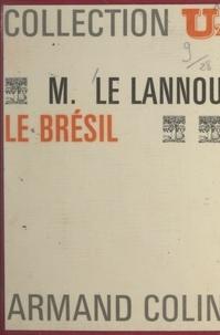 Maurice Le Lannou - Le Brésil.