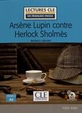 Maurice Leblanc - Arsène Lupin contre Herlock Sholmès.