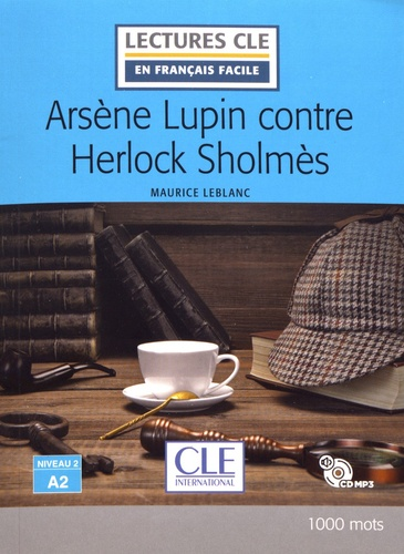 Arsène Lupin contre Herlock Sholmès  avec 1 CD audio MP3