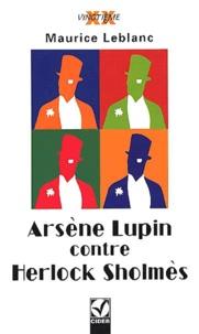 Maurice Leblanc - Arsène Lupin contre Herlock Sholmès - La Dame blonde.