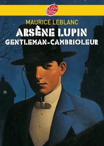 Maurice Leblanc - Arsène Lupin, gentleman cambrioleur - Texte intégral.
