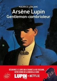 Maurice Leblanc - Arsène Lupin gentleman-cambrioleur.