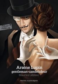 Maurice Leblanc - Arsène Lupin, gentleman cambrioleur.