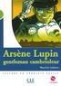 Maurice Leblanc - Arsène Lupin, gentleman cambrioleur. 1 CD audio