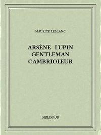 Manuels en ligne téléchargeables gratuitement Arsène Lupin gentleman cambrioleur CHM PDB