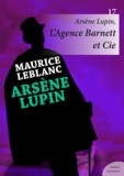 Maurice Leblanc - Arsène Lupin, L'Agence Barnett et Cie.