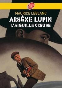 Maurice Leblanc - Arsène Lupin, l'Aiguille creuse - Texte intégral.