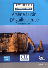 Maurice Leblanc - Arsène Lupin  : L'Aiguille creuse. 1 CD audio MP3