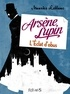 Maurice Leblanc - Arsène Lupin, l'éclat d'obus.