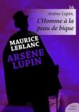 Maurice Leblanc - Arsène Lupin, L'Homme à la peau de bique.