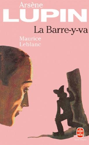 Arsène Lupin : La Barre-y-va