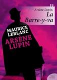Maurice Leblanc - Arsène Lupin, La Barre-y-va.