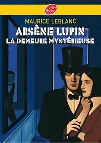 Maurice Leblanc - Arsène Lupin, La demeure mystérieuse - Texte intégral.