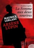 Maurice Leblanc - Arsène Lupin, La Femme aux deux sourires.