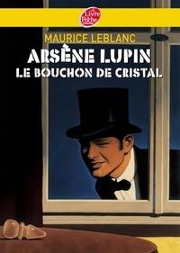Maurice Leblanc - Arsène Lupin, le bouchon de cristal - Texte intégral.