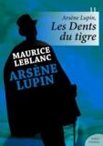 Maurice Leblanc - Arsène Lupin, Les Dents du tigre.