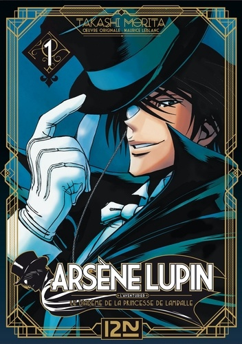 Maurice Leblanc et Takashi Morita - Arsène Lupin  : Arsène Lupin - tome 01 - extrait offert.