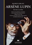 Maurice Leblanc - Arsène Lupin - Arsène Lupin, gentleman cambrioleur ; Arsène Lupin contre Herlock Sholmès ; L'Aiguille creuse ; 813 ; Le bouchon de cristal ; L'île aux trente cercueils ; Les Milliards d'Arsène Lupin.