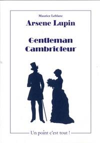 Maurice Leblanc - Arsène Lupin - Gentleman-Cambrioleur.