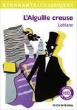 Maurice Leblanc - L'aiguille creuse.