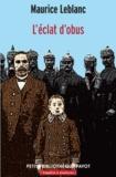 Maurice Leblanc - L'éclat d'obus.