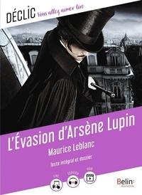 Maurice Leblanc - L'Evasion d'Arsène Lupin.