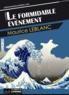 Maurice Leblanc - Le formidable évènement.