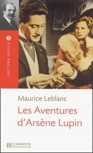 Maurice Leblanc - Les aventures d'Arsène Lupin.