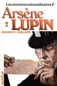 Maurice Leblanc - Les aventures extraordinaires d'Arsène Lupin Tome 2 : .