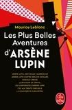 Maurice Leblanc - Les Plus Belles Aventures d'Arsène Lupin.